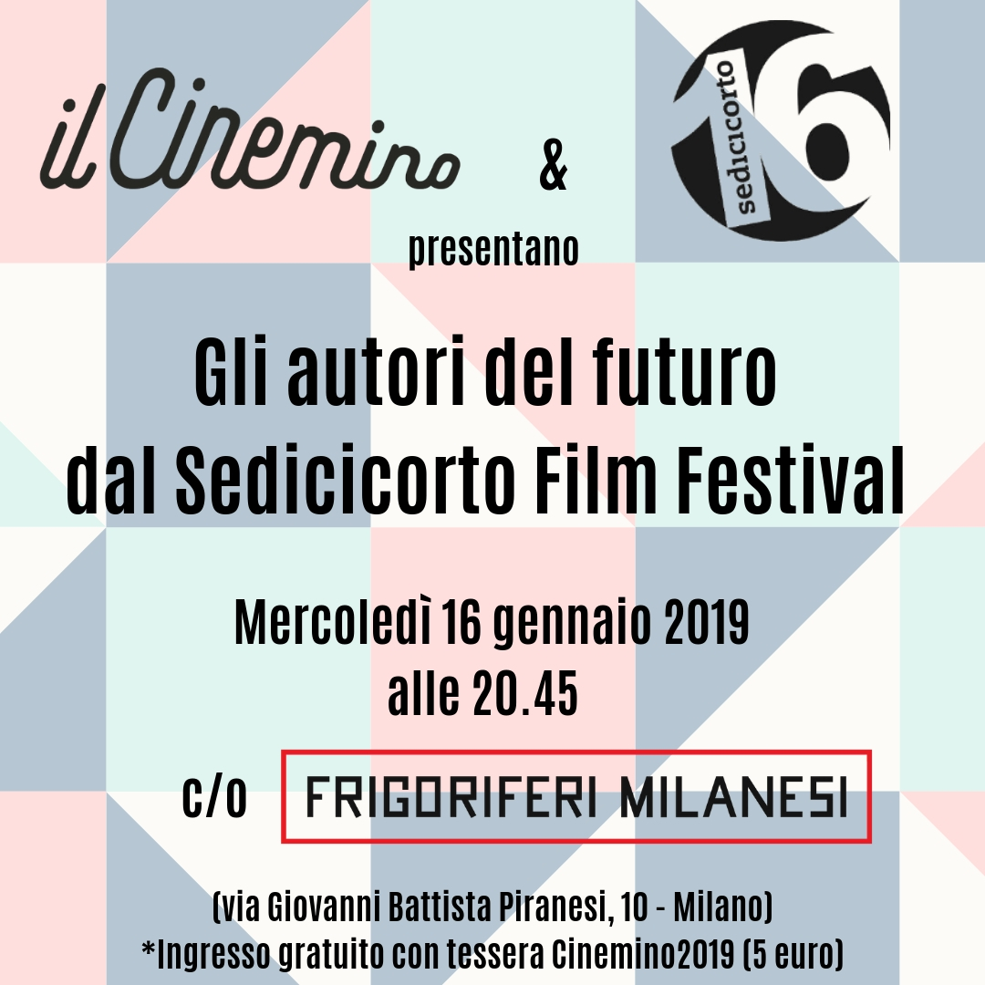 Sedicicorto con Il Cinemino a Frigoriferi Milanesi